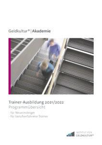 Trainerausbildung Geldkultur® | Akademie 2021/2022